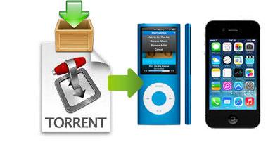 iPad、iPod、iPhoneなどにtorrentビデオをダウンロードする方法と置く方法